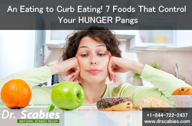 An Eating to Curb Eating! 7 Foods That Control Your HUNGER